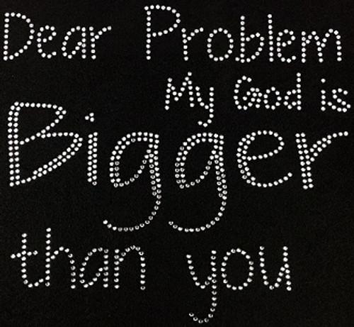 Rhinestone Dear Problem My God Is Bigger Than You