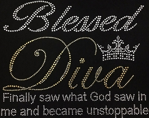 Rhinestone Blessed Diva Crown Finally saw what God saw in me and became unstoppable