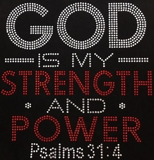 Rhinestone God Is My Strength and my power Psalms 31:4