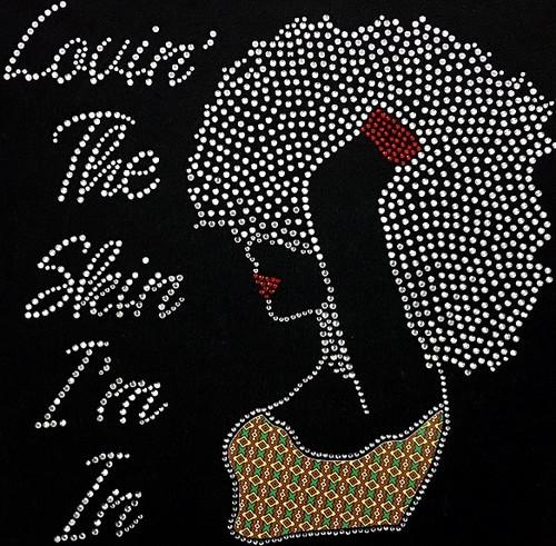 Rhinestone Lovin The Skin I'm In Afro Girl left With Printed Vinyl