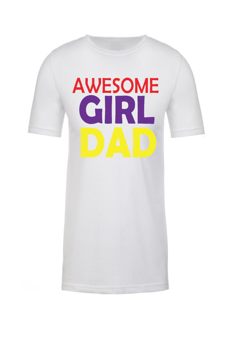 Awesome Girl Dad 100% Cotton t-shirt Father's Day Shirt