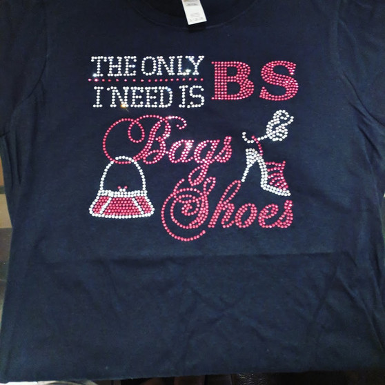 The Only BS I need is Bags and Shoes wih purse and shoe Pink