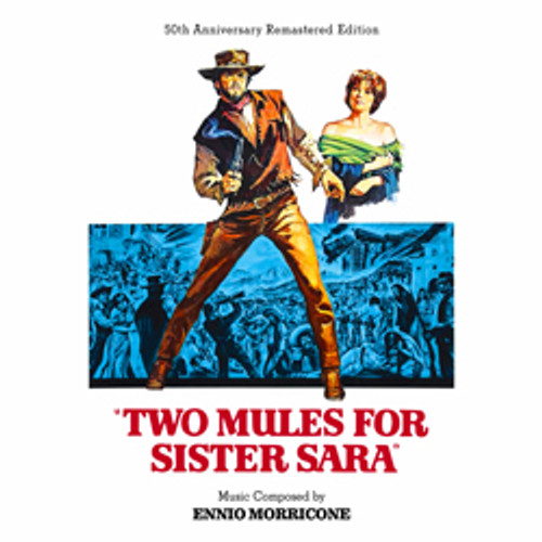TWO MULES FOR SISTER SARA: LIMITED EDITION (2-CD SET)