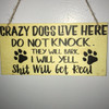 Great Dane Funny Sign