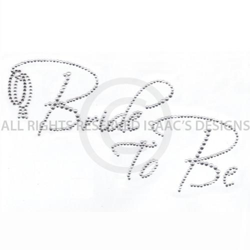 Wedding Bride to Be Bridal Party Rhinestone Iron On Design