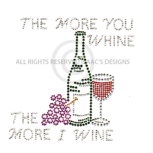 The More you Whine, the More I Wine (S4019)