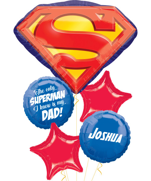 [To My SUPERDAD] The only Superman I know is my Dad Balloon Bouquet