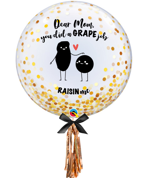 "[Dear Mom] You did a GRAPE job RAISIN me! 24"" Transparent Gold Confetti Dots Printed Balloon"