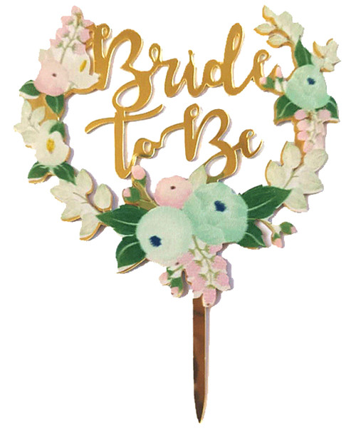 Bride-to-Be Cake Topper - Rustic Floral