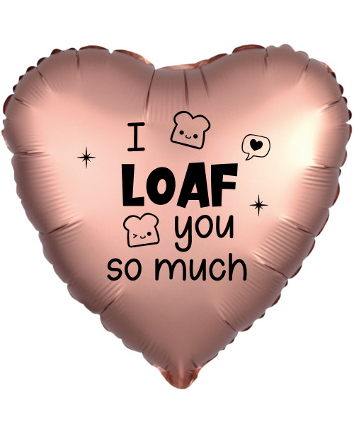 "[Happy Valentine's Day] 18"" Personalised Satin Luxe Rose Copper Heart Foil Balloon - I Loaf You So Much"