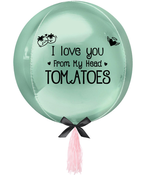 "[Happy Valentine's Day] Personalised 16""/41cm Sphere Shaped Balloon (Mint Green) - I Love You From My Head Tomatoes"
