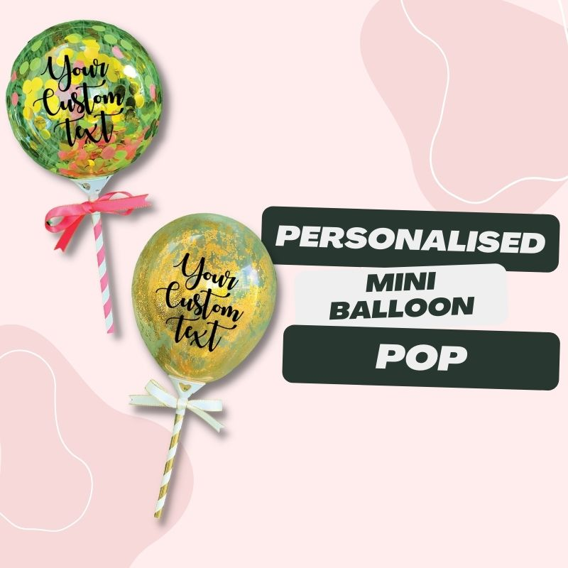 Personalised Mini Balloon Pop by Give Fun Singapore Party Balloons