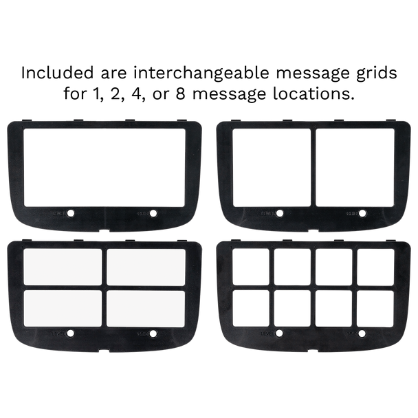 Four interchangeable message grids featuring one, two, four, or eight message locations that can be used with the SuperTalker Progressive Communicator.