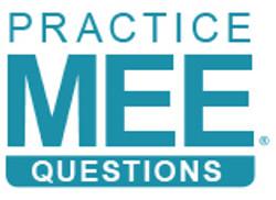 MEE Practice Questions