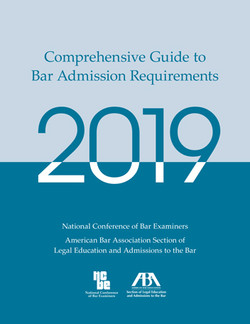 Comprehensive Guide to Bar Admission Requirements 2019
