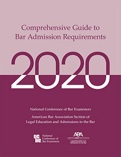 2020 Comprehensive Guide to Bar Admission Requirements cover
