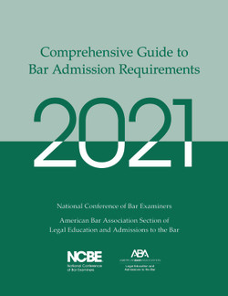 Cover image of the 2021 Comprehensive Guide to Bar Admission Requirements