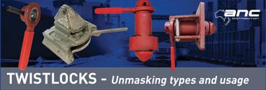 Twistlocks - Unmasking types and usage