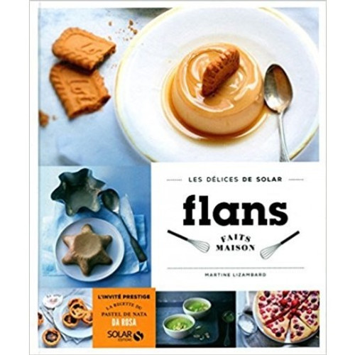 Homemade flans (French Edition)