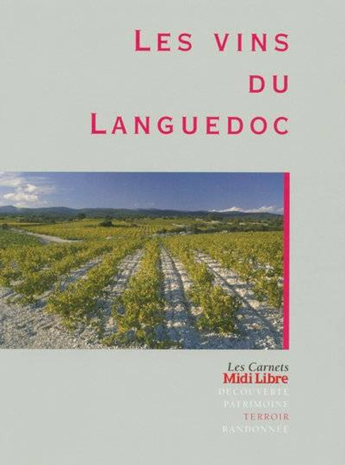 The wines of Languedoc ( French Edition)