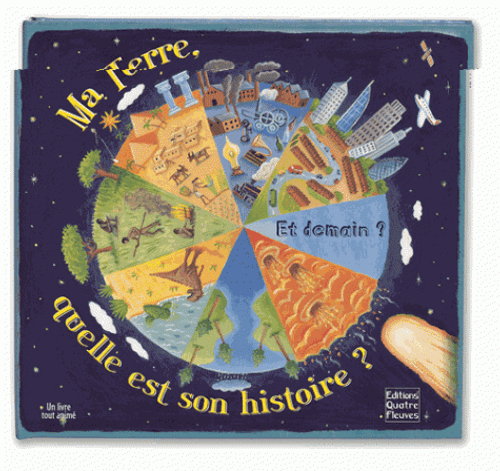 My earth, what is its history? (French Edition)