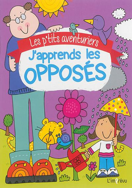 Learning the opposites French Edition
