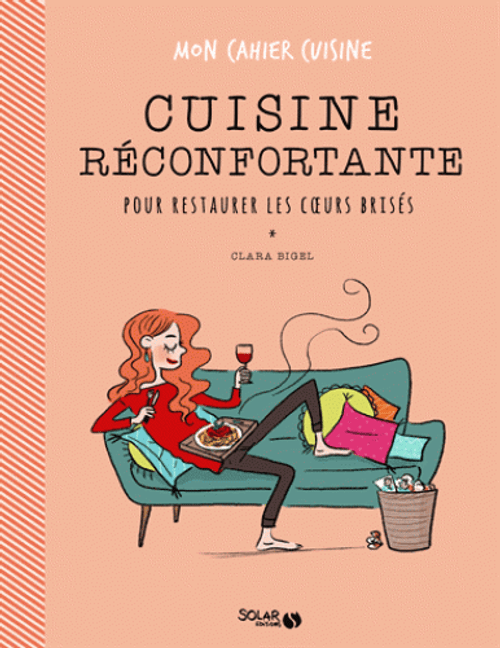 Comfort Food to Restore Broken Hearts French Edition