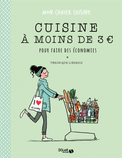 Cooking less than 3 euros to save money French Edition