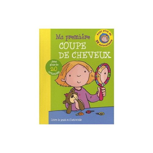 My first haircut French Edition