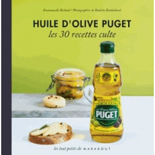 Puget Olive Oil 30 Recipes Cult French Edition