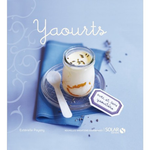 Yogurts French Edition