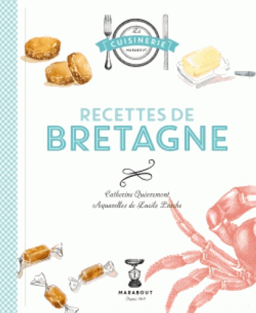 Recipes from Brittany French Edition