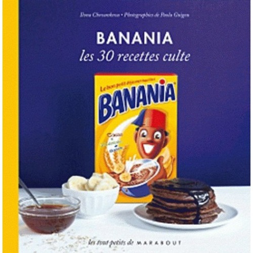 Banania The 30 cult recipes French Edition