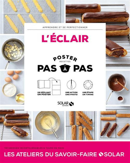 The Eclairs  - step by step French Edition