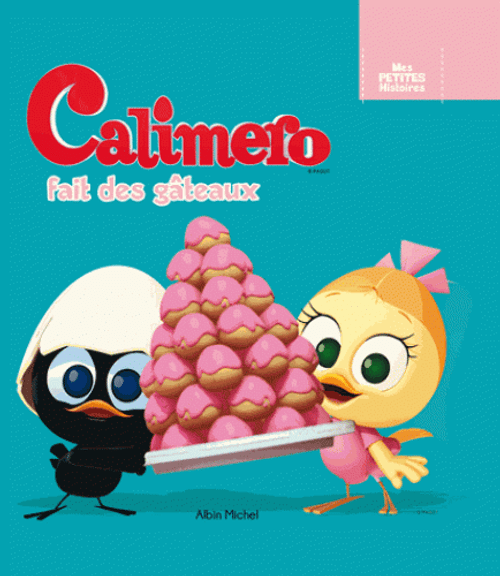 Calimero bakes cakes French Edition