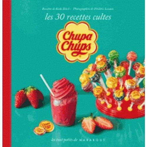The 30 cult recipes for Chupa Chups