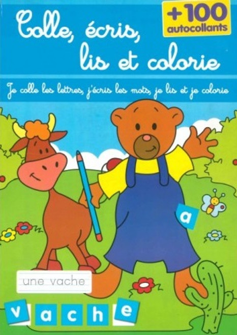 Glue. Write. Read and color French Edition