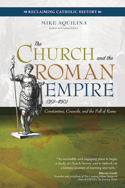 The Church and the Roman Empire (301–490): Constantine, Councils, and the Fall of Rome | Paperback