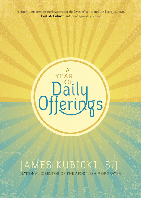 A Year of Daily Offerings  | Paperback
