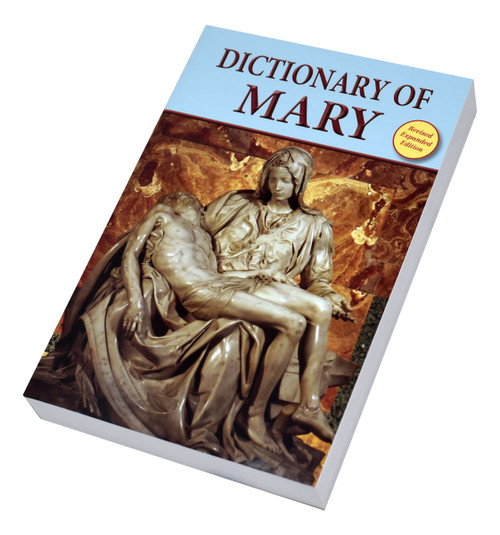 Dictionary Of Mary: Behold Your Mother