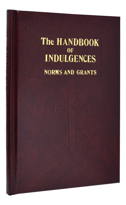 Handbook Of Indulgences : Norms And Grants