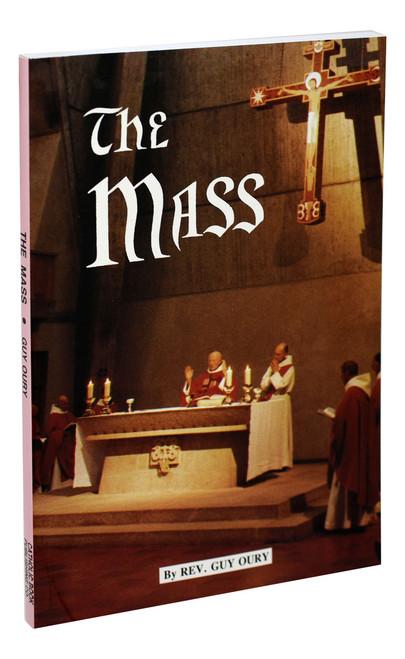 The Mass: Spirituality, History, Practice
