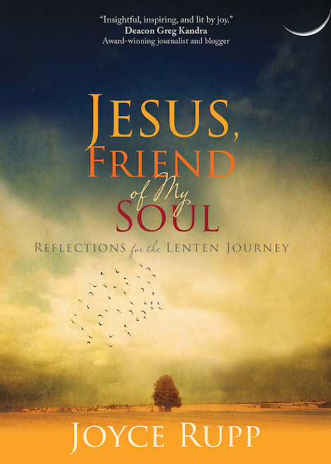 Jesus, Friend of My Soul: Reflections for the Lenten Journey | Paperback