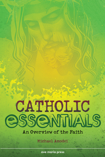 Catholic Essentials: An Overview of the Faith | Paperback