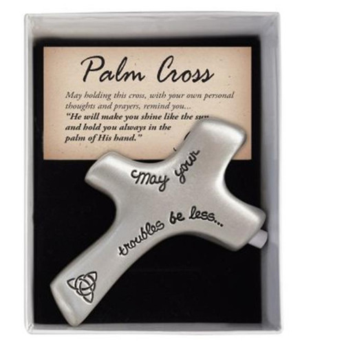 Irish May Your Troubles Be Less Palm Cross