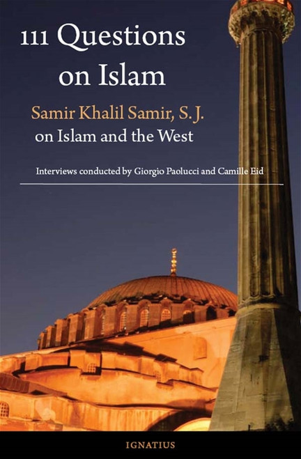 111 Questions on Islam: Samir Khalil Samir S.J. on Islam and the West | Paperback