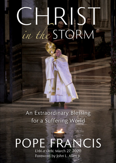 Christ in the Storm: An Extraordinary Blessing for a Suffering World | Hardcover