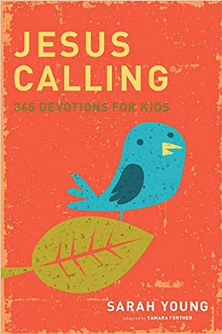 Jesus Calling For Kids (365 Devotions) - Sarah Young | Hardcover