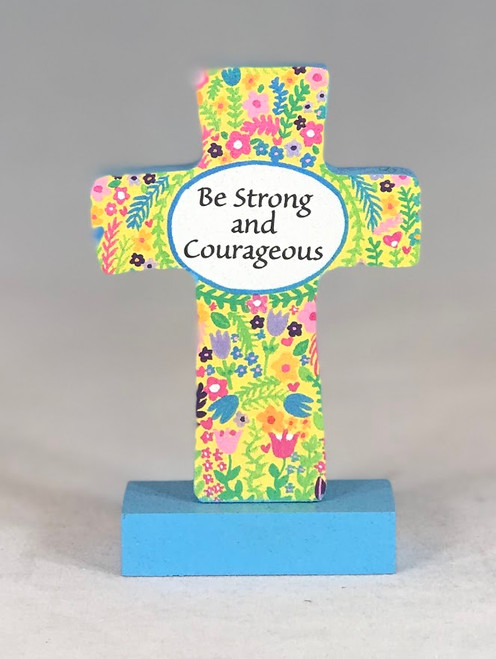 "4"" Be Strong & Courageous Standing Cross"