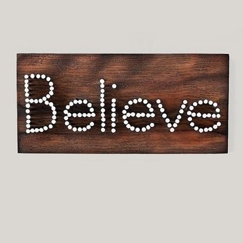 "9.5"" Believe Nail Plaque"